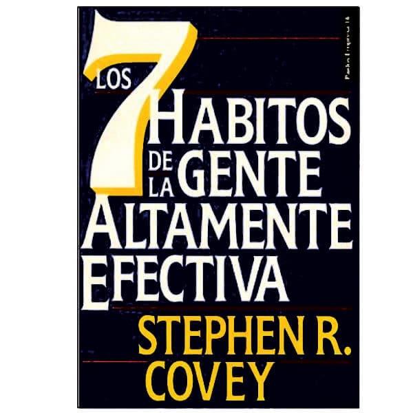 7 habitos de la gente altamente efectiva