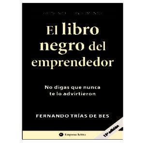 el libro negro del emprendedor - fernando trías