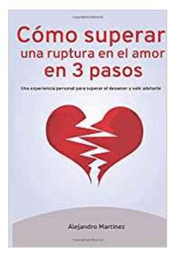 Libro para superar una ruptura amorosa