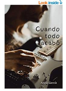 Cuando todo acabó – Anna García